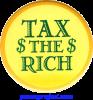 B0505 - Tax The Rich - Button