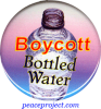 "Boycott Bottled Water - Button / Pinback (1.5"")"