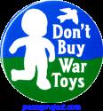 B095 - Don't Buy War Toys - Button