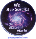 """We Are Spirits In The Material World - Sting - Button / Pinback (1.75"""")"""