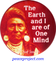 The Earth And I Are Of One Mind - Chief Joseph - Button