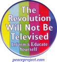 """The Revolution Will Not Be Televised... - Button / Pinback (1.75"""")"""