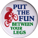 Put the Fun Between Your Legs - Button