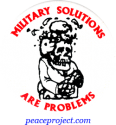 "Military Solutions Are Problems - Button / Pinback (1.75"")"