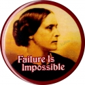 B279 - Failure is Impossible - Susan B. Anthony - Button