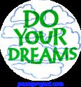 B436 - Do Your Dreams - Button