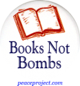 "Books Not Bombs - Button / Pinback (1.75 "")"