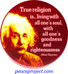 True Religion Is.. Living With All One's Soul, With All One's Goodness And Right
