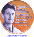 Political Language is Designed to Make Lies Sound Truthful and Murder Respectabl
