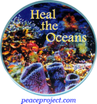 "Heal The Oceans - Button / Pinback (2.25"")"