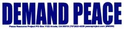 "Demand Peace - Small Bumper Sticker / Decal (6"" X 1.5"")"