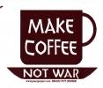"""Make Coffee Not War - Small Bumper Sticker / Decal (3.5"""" X 3"""")"""