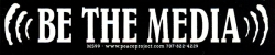 "Be the Media - Small Bumper Sticker / Decal (6"" X 1.25"")"