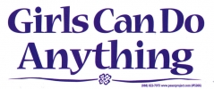 "Girls Can Do Anything - Bumper Sticker / Decal (6.5"" X 2.75"")"