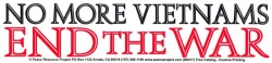 "No More Vietnams, End The War - Bumper Sticker / Decal (11"" X 2.5"")"
