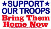 "Support Our Troops, Bring Them Home Now - Bumper Sticker / Decal (5.5"" X 3.25"")"