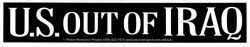 "US Out of Iraq - Bumper Sticker / Decal (10.5"" X 2"")"