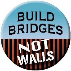 "Build Bridges Not Walls - Button / Pinback (1.75"")"