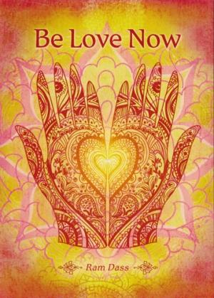 Be Love Now - Ram Dass - Greeting Card