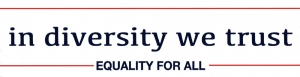 In Diversity We Trust, Equality for All – Small Bumper Sticker / Decal