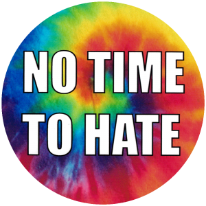 """No Time To Hate - Small Bumper Sticker / Decal (3.5"""" Circular)"""