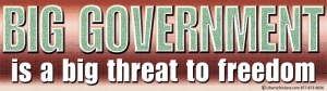 """Big Government is a Big Threat to Freedom - Bumper Sticker / Decal (10.5"""" X 3"""")"""