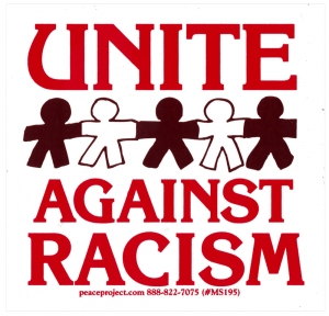 "Unite Against Racism - Small Bumper Sticker / Decal (3.5"" X 3.5"")"