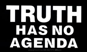 """Truth Has No Agenda - Small Bumper Sticker / Decal (5.5"""" X 3"""")"""