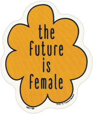 """The Future Is Female - Window Sticker / Decal (3.5"""" X 4.25"""")"""