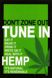 Don't Zone Out: Hemp! - Postcard