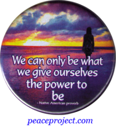 B1181 - We Can Only Be What We Give Ourselves the Power to Be - Button
