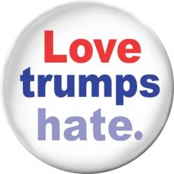 """Love Trumps Hate - Button / Pinback (1.75"""")"""