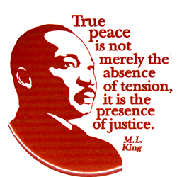 True Peace Is Not Merely The Absence Of Tension It Is The