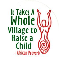It Takes A Whole Village To Raise A Child Button Peace
