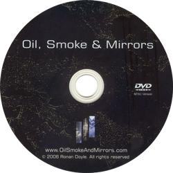 DVD133 - Oil, Smoke & Mirrors DVD