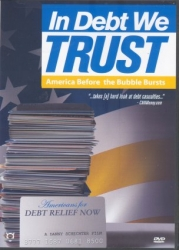 DVD150 - In Debt We Trust: America Before the Bubble Bursts DVD