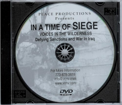 In A Time Of Siege: Voices in the Wilderness Defying Sanctions and War in Iraq D