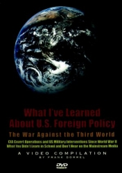 What I've Learned About US Foreign Policy: The War Against The Third World DVD