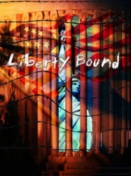 Liberty Bound DVD