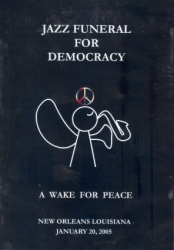 Jazz Funeral for Democracy: A Wake for Peace DVD