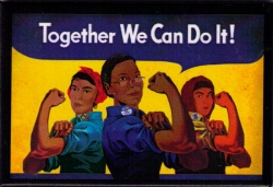 "Together We Can Do It! - Rectangular Magnet (3"" X 2"")"
