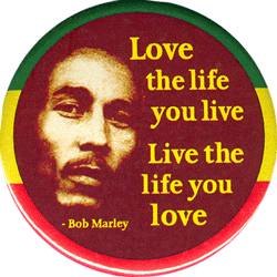 MG1050 - Love The Life You Live, Live The Life You Love - Bob Marley - Magnet