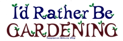 "I'd Rather Be Gardening - Bumper Sticker / Decal (8.5"" X 3"")"