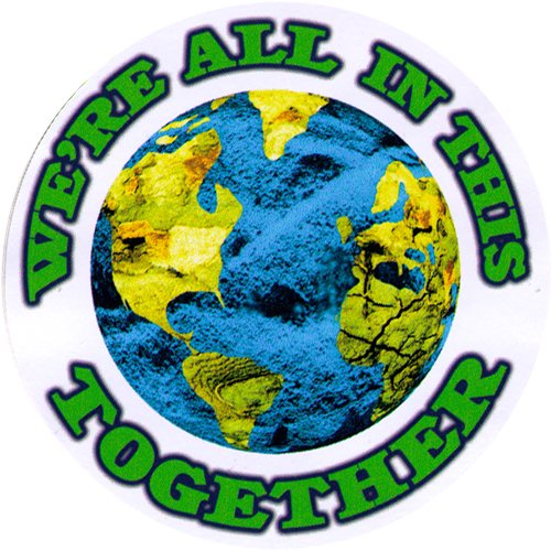 We Re All In This Together Small Bumper Sticker Decal