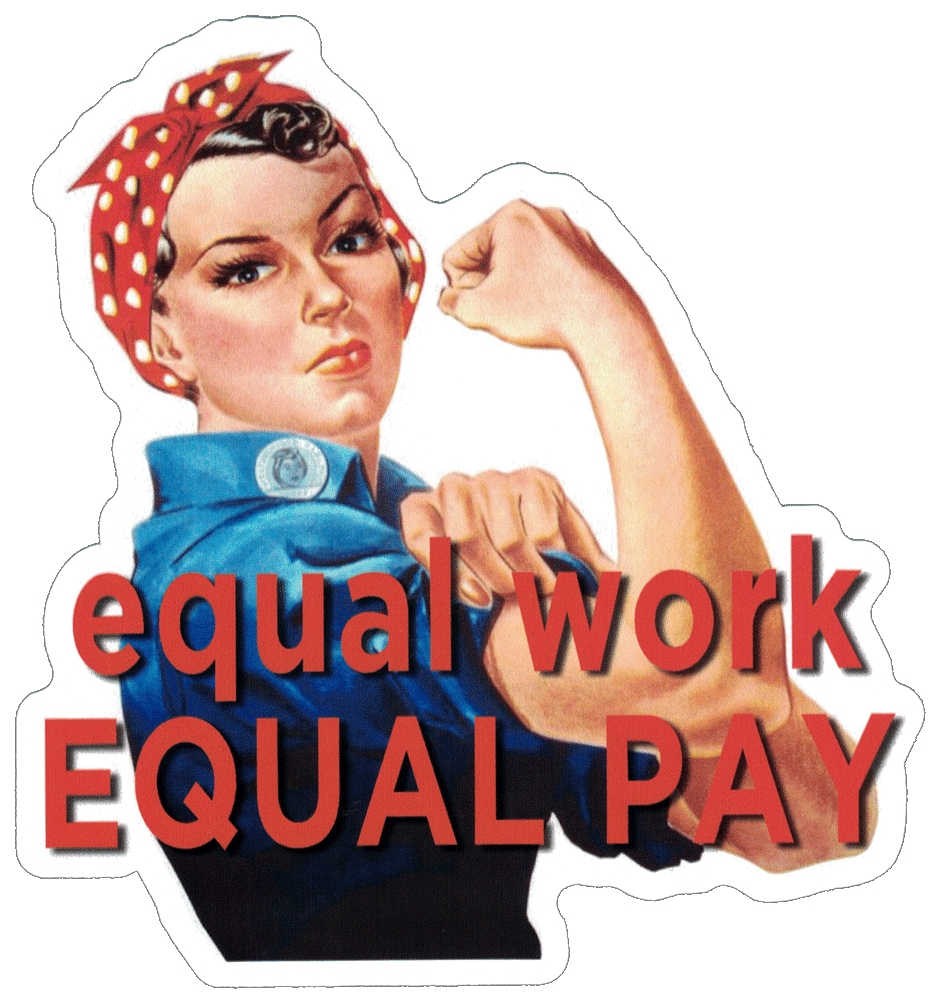 Equal Work For Equal Pay Rosie The Riveter Small