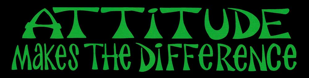 Attitude Makes The Difference - Small Bumper Sticker / Decal