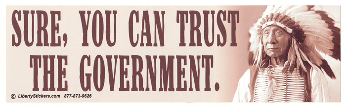Sure, You Can Trust the Government - Bumper Sticker ...