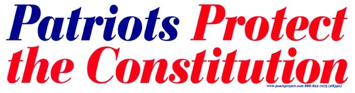 Patriots Protect The Constitution Bumper Sticker Peace