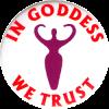 MG0526 - In Goddess We Trust - Magnet