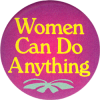 MG0527 - Women Can Do Anything - Magnet